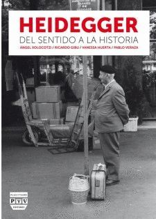 HEIDEGGER, DEL SENTIDO A LA HISTORIA