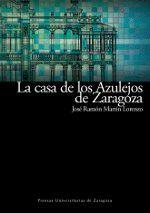 LA CASA DE LOS AZULEJOS DE ZARAGOZA. RESTAURADA PARA SEDE DEL SECRETARIADO DEL AGUA DE NACIONES UNID