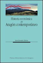 HISTORIA ECONÓMICA DEL ARAGÓN CONTEMPORÁNEO