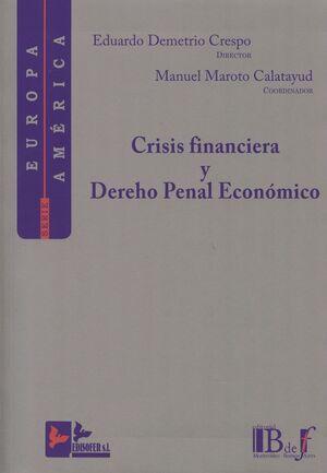 CRISIS FINANCIERA Y DERECHO PENAL ECONÓMICO
