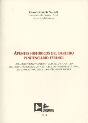 APUNTES HISTÓRICOS DEL DERECHO PENITENCIARIO ESPAÑOL