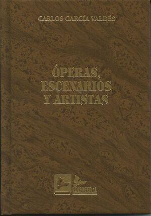 OPERAS, ESCENARIOS Y ARTISTAS