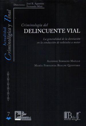 CRIMINOLOGIA DEL DELINCUENTE VIAL