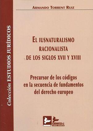 EL IUSNATURALISMO RACIONALISTA DE LOS SIGLOS XVII Y XVIII