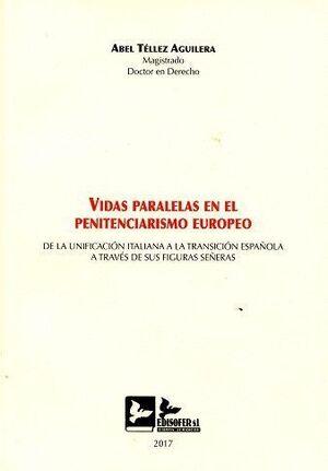 VIDAS PARALELAS EN EL PENITENCIARISMO EUROPEO