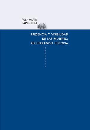 PRESENCIA Y VISIBILIDAD DE LAS MUJERES: RECUPERANDO HISTORIA