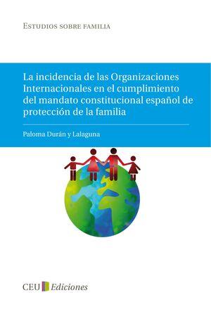 LA INCIDENCIA DE LAS ORGANIZACIONES INTERNACIONALES EN EL CUMPLIMIENTO DEL MANDATO CONSTITUCIONAL ES