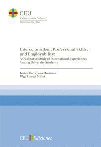 INTERCULTURALISM, PROFESSIONAL SKILLS, AND EMPLOYABILITY: A QUALITATIVE STUDY OF INTERNATIONAL EXPER