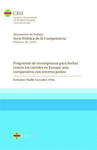 PROGRAMAS DE RECOMPENSAS PARA LUCHAR CONTRA LOS CÁRTELES EN EUROPA: UNA COMPARATIVA CON TERCEROS PAÍ