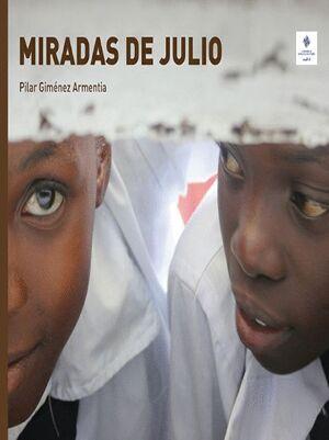 MIRADAS DE JULIO