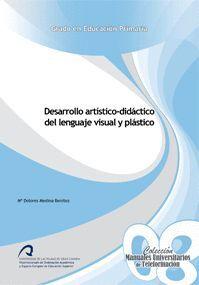 DESARROLLO ARTÍSTICO-DIDÁCTICO DEL LENGUAJE VISUAL Y PLÁSTICO