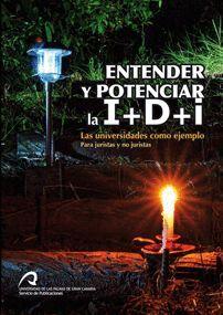 ENTENDER Y POTENCIAR LA I+D+I
