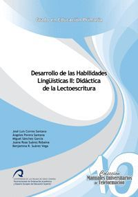 DESARROLLO DE LAS HABILIDADES LINGÜÍSTICAS II: DIDÁCTICA DE LA LECTOESCRITURA