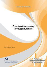 CREACIÓN DE EMPRESAS Y PRODUCTOS TURÍSTICOS