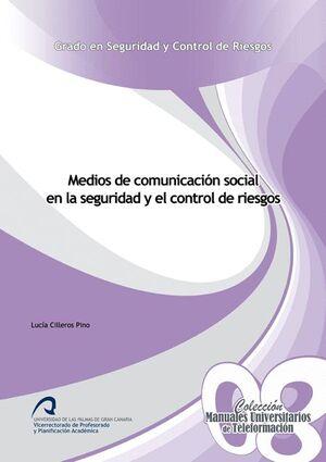 MEDIOS DE COMUNICACIÓN SOCIAL EN LA SEGURIDAD Y EL CONTROL DE RIESGOS