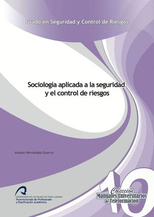 SOCIOLOGÍA APLICADA A LA SEGURIDAD Y EL CONTROL DE RIESGOS