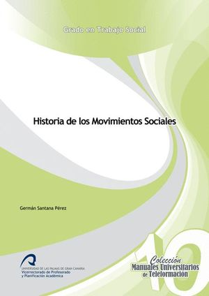 HISTORIA DE LOS MOVIMIENTOS SOCIALES