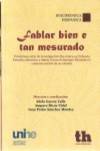 FABLAR BIEN E TAN MESURADO