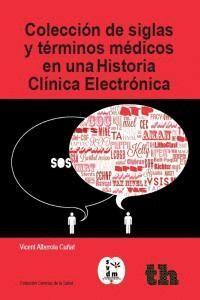 COLECCION SIGLAS Y TERMINOS MEDICOS HISTORIA CLINICA ELECTR