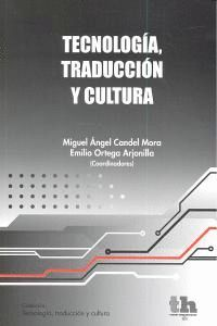TECNOLOGIA TRADUCCION Y CULTURA