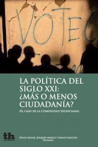 POLITICA DEL SIGLO XXI MAS O MENOS CIUDADANIA,LA