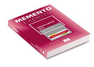 MEMENTO EXPERTO REFORMA LABORAL 2012