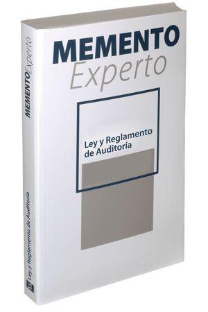 MEMENTO EXPERTO LEY Y REGLAMENTO DE AUDITORÍA