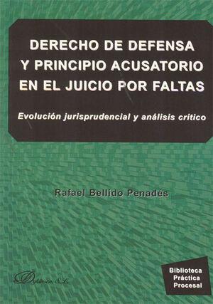 DERECHO DE DEFENSA Y PRINCIPIO ACUSATORIO EN EL JUICIO DE FALTAS