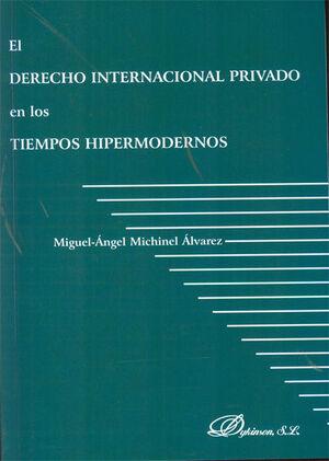 EL DERECHO INTERNACIONAL EN LOS TIEMPOS HIPERMODERNOS