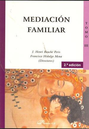 MEDIACIÓN FAMILIAR. TOMO III