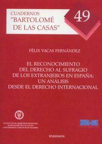 EL RECONOCIMIENTO DEL DERECHO AL SUFRAGIO DE LOS EXTRANJEROS EN ESPAÑA: UN ANÁLISIS DESDE EL DERECHO
