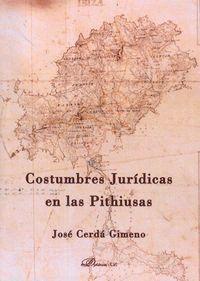 COSTUMBRES JURDICAS EN LAS PITHIUSAS Á