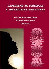 EXPERIENCIAS JURDICAS E IDENTIDADES FEMENINAS