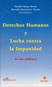 DERECHOS HUMANOS Y LUCHA CONTRA LA IMPUNIDAD EL CASO FUJIMORI