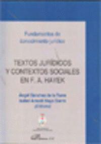 TEXTOS JURDICOS Y CONTEXTOS SOCIALES EN F. A. HAYEK Á