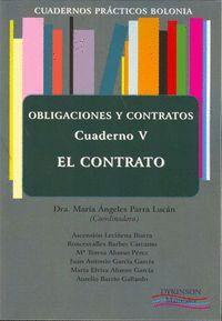 CUADERNOS PRÁCTICOS BOLONIA. OBLIGACIONES Y CONTRATOS. CUADERNO V. EL CONTRATO.