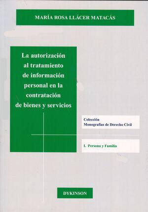 LA AUTORIZACIÓN AL TRATAMIENTO DE INFORMACIÓN PERSONAL EN LA CONTRATACIÓN DE BIENES Y SERVICIOS