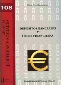 DEPÓSITOS BANCARIOS Y CRISIS FINANCIERAS