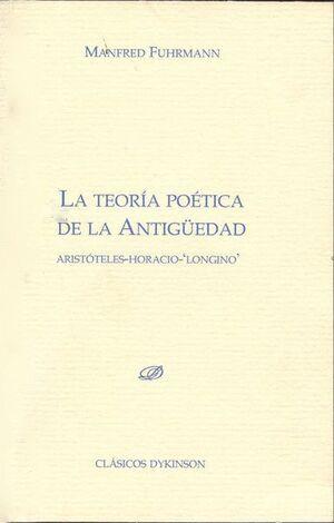LA TEORA POÉTICA DE LA ANTIGÜEDAD. ARISTÓTELES. HORACIO. LONGINO
