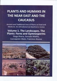PLANTS AND HUMANS IN THE NEAR EAST AND THE CAUCASUS (VOL. 1 Y 2)