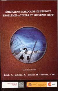 ÉMIGRATION MAROCAINE EN ESPAGNE.