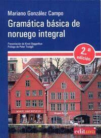 GRAMÁTICA BÁSICA DE NORUEGO INTEGRAL (2ª EDICIÓN)