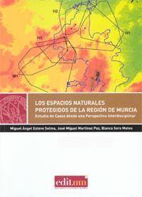 LOS ESPACIOS NATURALES PROTEGIDOS DE LA REGIÓN DE MURCIA