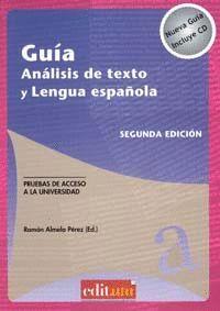 GUÍA ANÁLISIS DE TEXTO Y LENGUA ESPAÑOLA (2ª EDICIÓN)