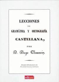LECCIONES DE GRAMÁTICA Y ORTOGRAFÍA CASTELLANA