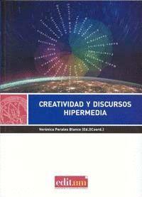 CREATIVIDAD Y DISCURSOS HIPERMEDIA