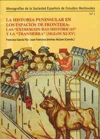LA HISTORIA PENINSULAR EN LOS ESPACIOS DE FRONTERA: