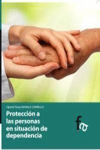 PROTECCIÓN A LAS PERSONAS EN SITUACIÓN DE DEPENDENCIA