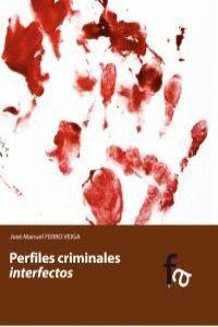 PERFILES CRIMINALES INTERFECTOS