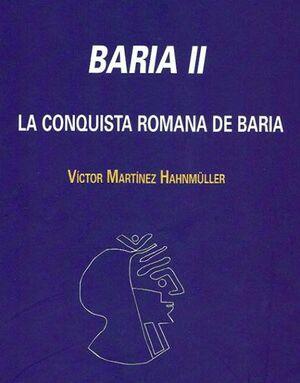 BARIA II. LA CONQUISTA ROMANA DE BARIA